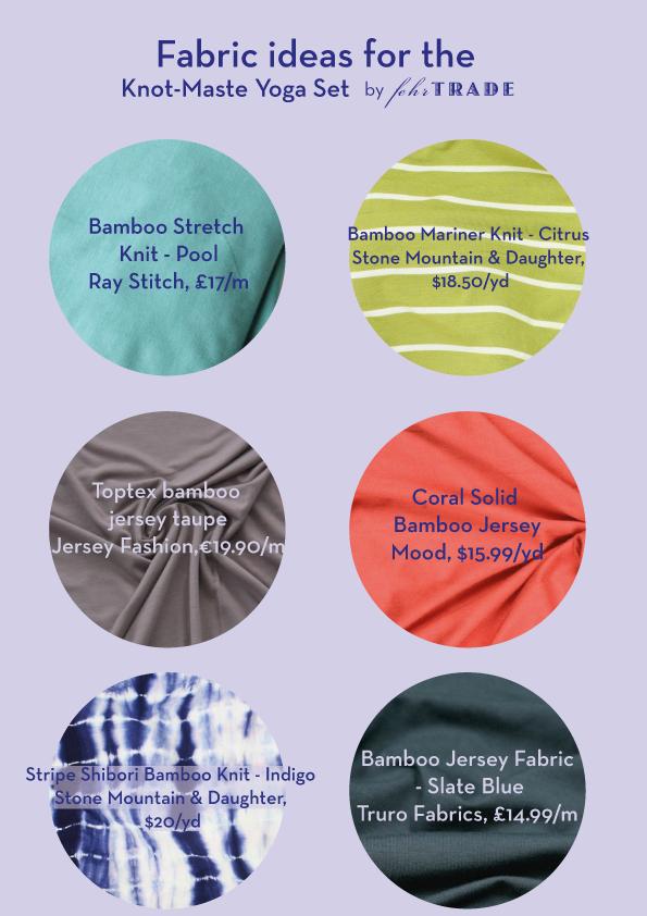 Fabric Ideas for the Knot-Maste Yoga Set