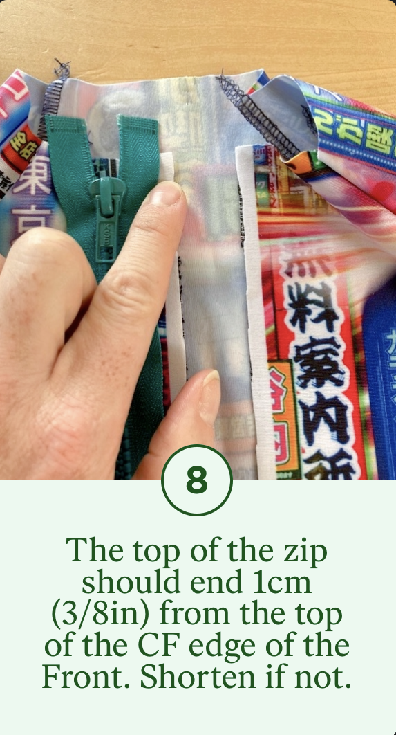 8- The top of the zip should end 1cm from the top of the CF edge of the Front. Shorten if not.