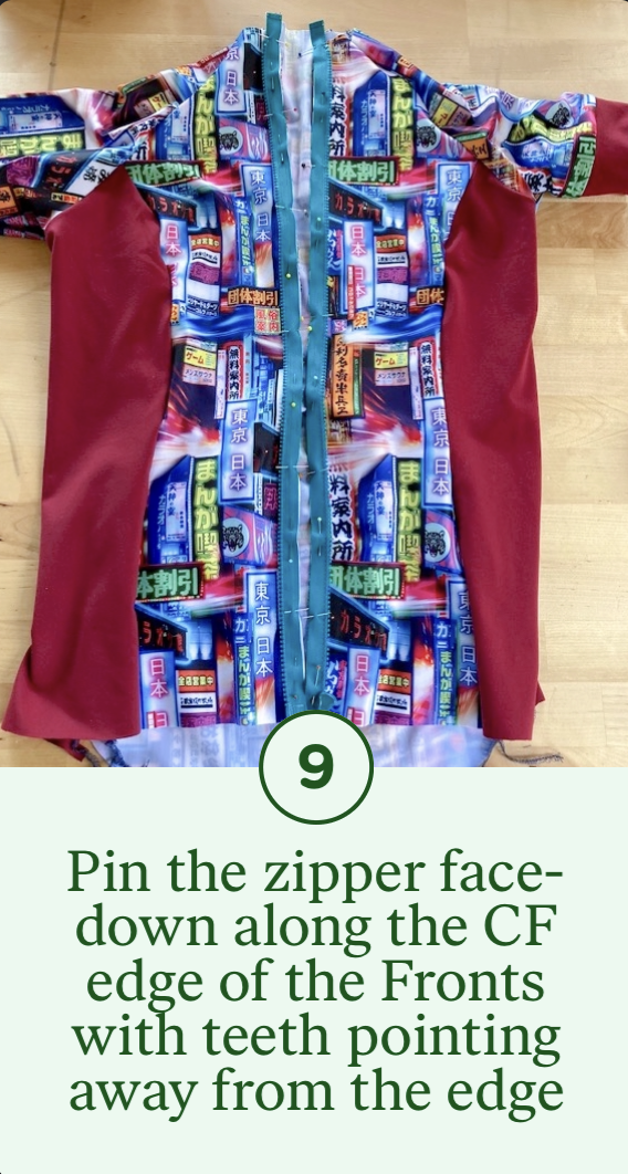 9- Pin the zipper face-down along the CF edge of the Fronts with teeth pointing away from the edge
