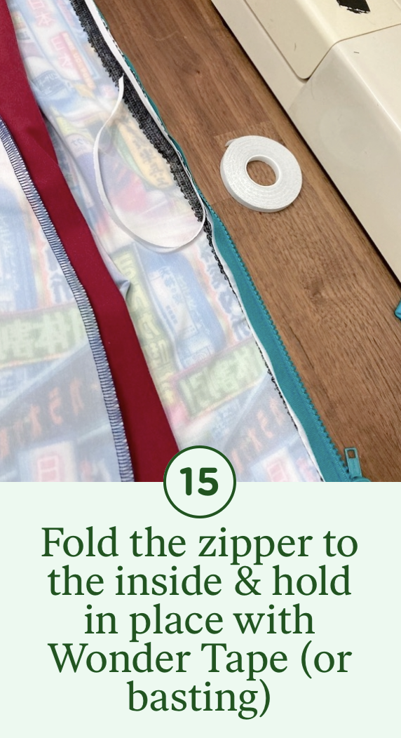 15- Fold the zipper to the inside & hold in place with Wonder Tape (or basting)