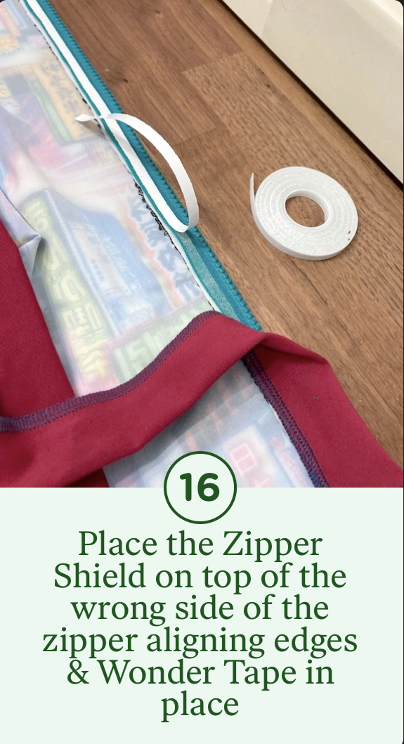 16- Place the Zipper Shield on top of the wrong side of the zipper aligning edges & Wonder Tape in place