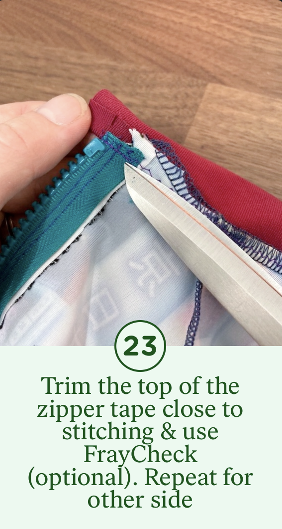 23- Trim theh top of the zipper tape close to the stitching & use FrayCheck (optional). Repeat for other side