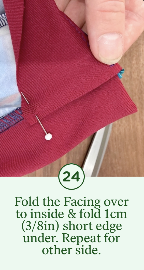 24- Fold the Facing over to inside & fold 1cm short edge under. Repeat for other side.
